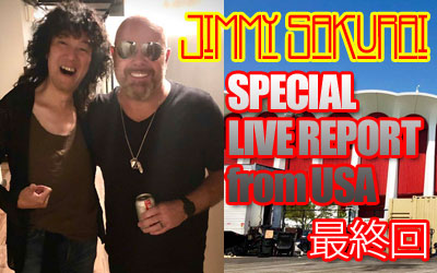 JIMMY SAKURAI LIVE REPORT from USA 2019 第4弾