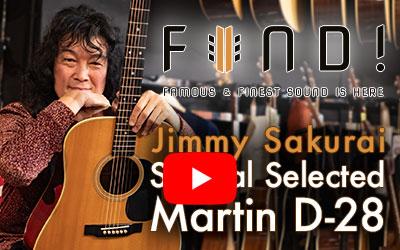 FIND! Vol.5 Jimmy Sakurai Special Selected D-28(#1 1972 S/N: 302967)