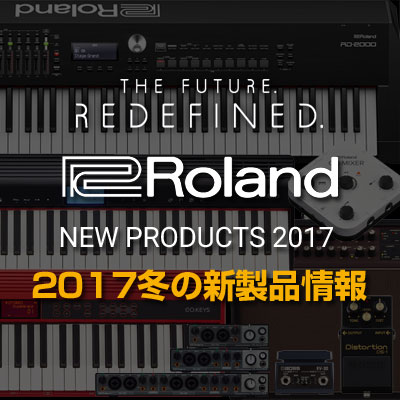 Roland Jan. 2017 New Products