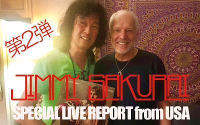 Jimmy Sakurai スペシャル・ライブ・リポート from USA #2
