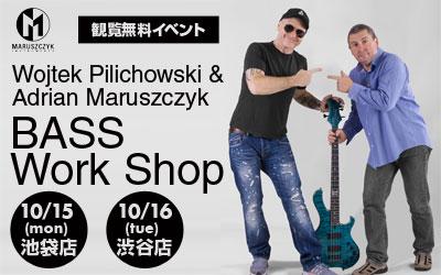 Wojtek Pilichowski & Adrian Maruszczyk BASS Work Shop